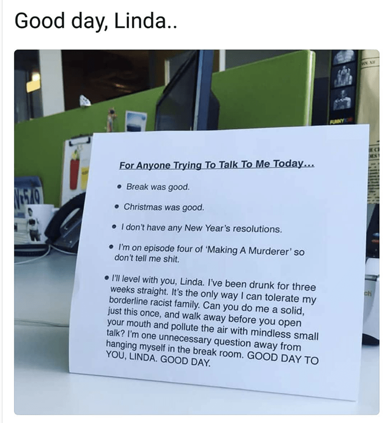 "Someone named Linda wrote up a sign for her desk with snarky answers to small-talk questions including ""How was your Christmas?"""