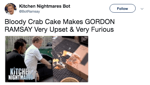 Product - Kitchen Nightmares Bot @BotRamsay Follow Bloody Crab Cake Makes GORDON RAMSAY Very Upset & Very Furious КITСHE NIGHTMARES