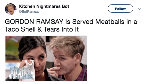 Face - Kitchen Nightmares Bot BotRamsay Follow GORDON RAMSAY Is Served Meatballs in a Taco Shell & Tears Into It RTCHEN NIGHTMARES
