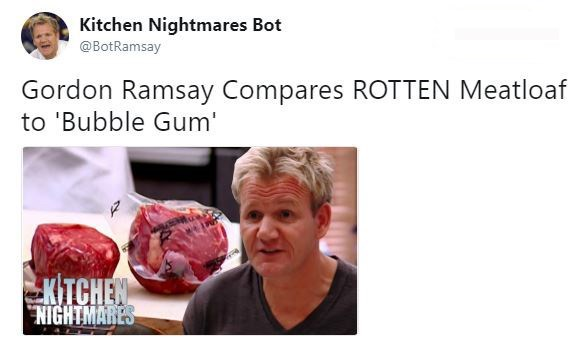 """Tweet that reads, """"Gordon Ramsay compares ROTTEN meatloaf to 'bubble gum'"""""""