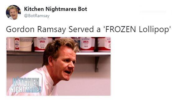 Product - Kitchen Nightmares Bot @BotRamsay Gordon Ramsay Served a FROZEN Lollipop' SHCS SES KSIGHIEN HIGHTMARES