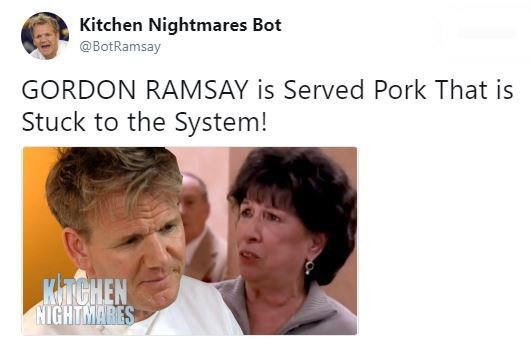 Face - Kitchen Nightmares Bot @BotRamsay GORDON RAMSAY is Served Pork That is Stuck to the System! KinCHEN HIGHTMARES