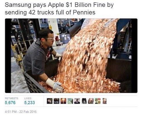 Adaptation - Samsung pays Apple $1 Billion Fine by sending 42 trucks full of Pennies LIKES RETWEETS 5,676 5,233 4:51 PM-22 Feb 2016