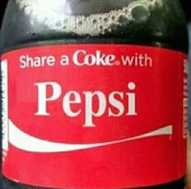 """cursed image of label on Coke bottle saying """"share a Coke with Pepsi"""""""