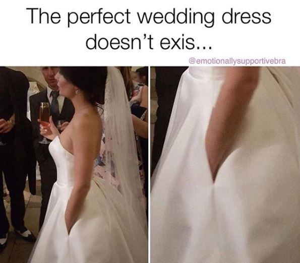 wedding - Dress - The perfect wedding dress doesn't exis... @emotionallysupportivebra