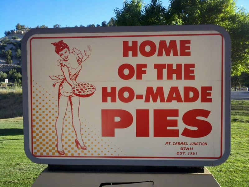 Signage - HOME OF THE HO-MADE PIES MT. CARMEL JUNCTION UTAH EST. 1931