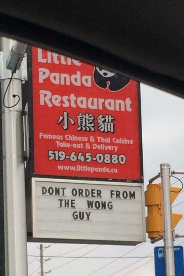 Text - Litte Panda Restaurant 小熊貓 Famoas Chinese & Thai Caisine Take-out & Delivery 519-645-0880 www.littlepanda.ca DONT ORDER FROM THE WONG GUY