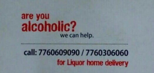 Text - are you alcoholic? we can help. call: 7760609090/7760306060 for Liquor home delivery