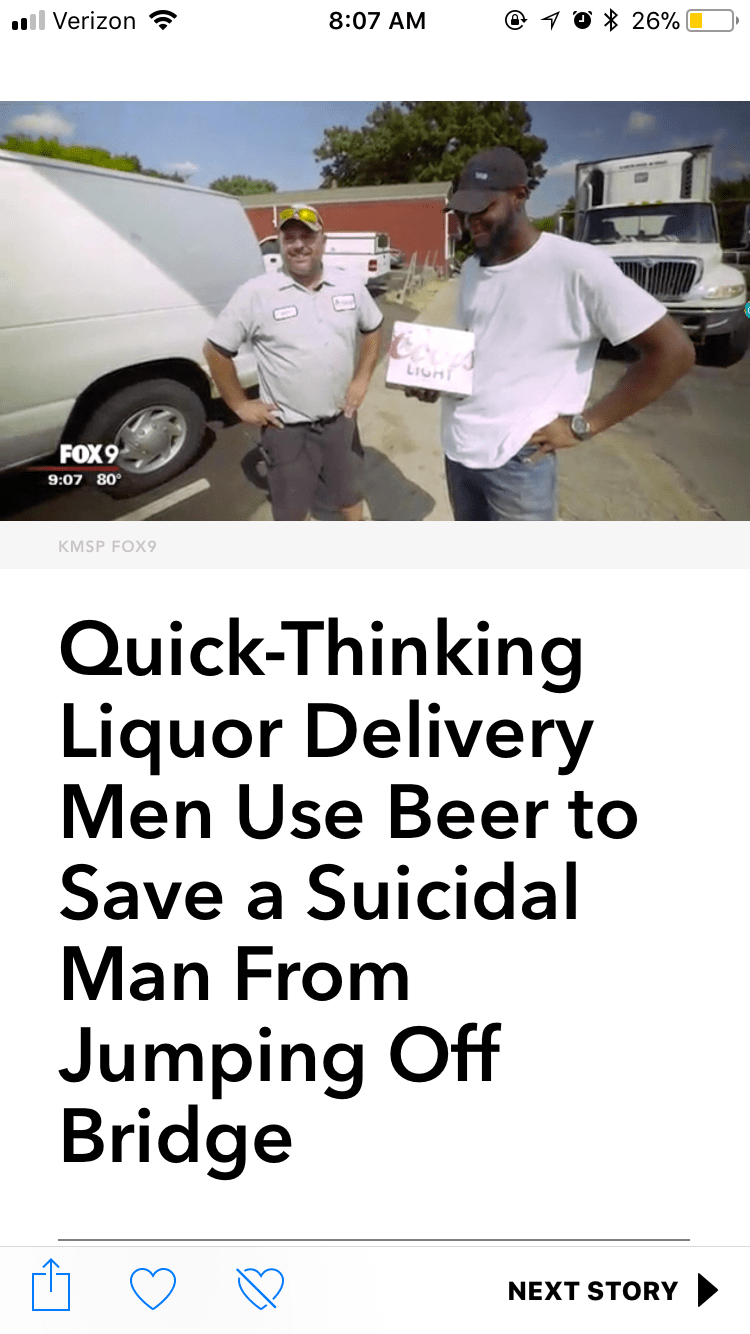 Motor vehicle - 10 % 26% ll Verizon @ 8:07 AM LIGHT FOX9 9:07 80° KMSP FOX9 Quick-Thinking Liquor Delivery Men Use Beer to Save a Suicidal Man From Jumping Off Bridge ie