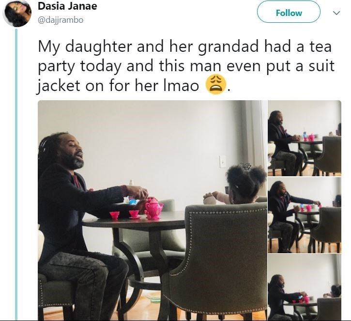 Product - Dasia Janae Follow @dajrambo My daughter and her grandad had a tea party today and this man even put a suit jacket on for her Imao