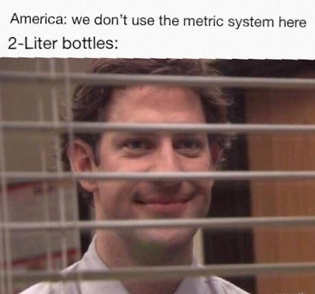 Funny meme about america and the metric system.