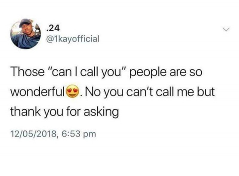 Friday meme about people asking permission to call