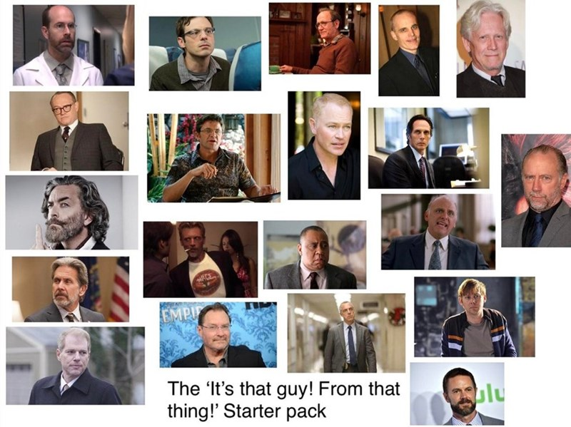 starter pack meme with actors who look familiar