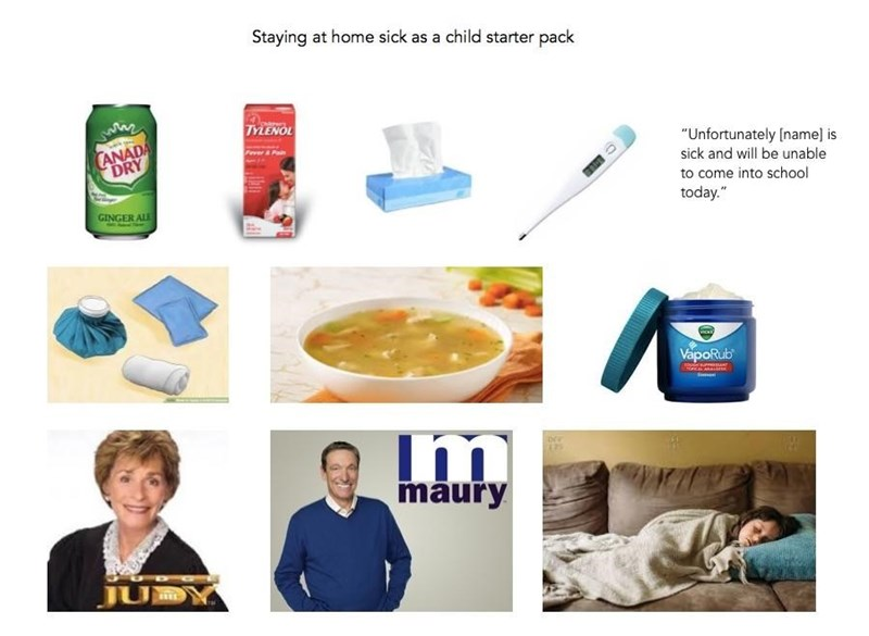 staying home sick starter pack meme with Judge Judy, Maury and Vicks Vapor Rub