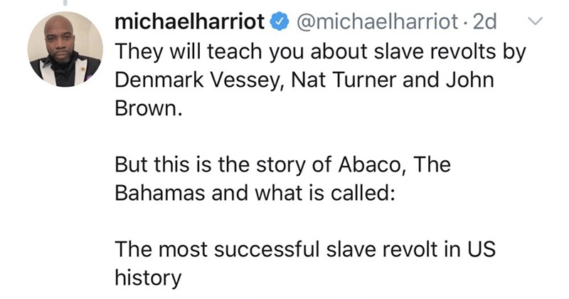 Twitter story, twitter thread about bahamas slave revolt, abaco, slavery, historical, educational.