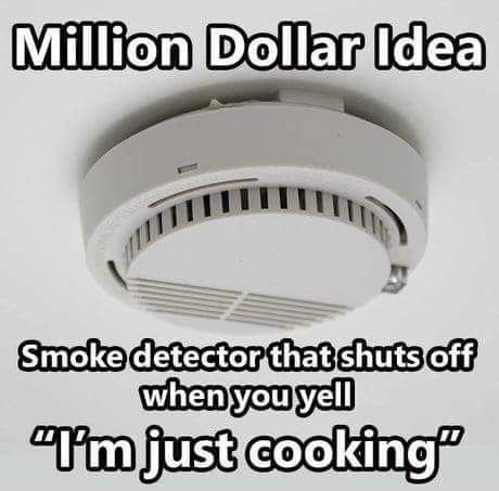 million dollar idea of smoke detector that shuts off when told it's just cooking