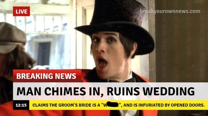"""Photo caption - breakyourownnews.com LIVE BREAKING NEWS MAN CHIMES IN, RUINS WEDDING 12:15 CLAIMS THE GROOM'S BRIDE IS A """"W """", AND IS INFURIATED BY OPENED DOORS."""