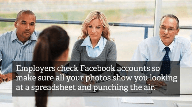 job interview - People - Employers check Facebook accounts so make sure all your photos show you looking spreadsheet and punching the air.