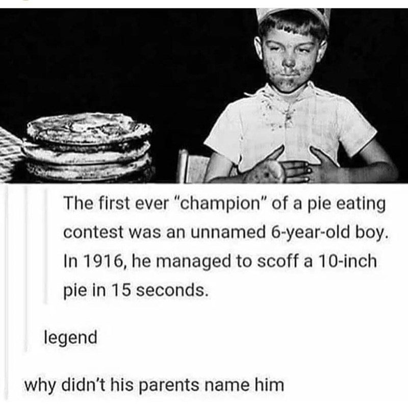 Tumblr post about parents not naming first ever champion of pie eating contest