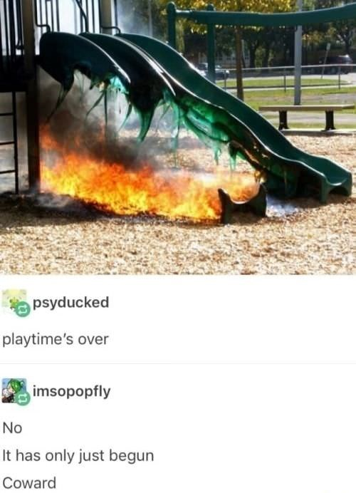 Tumblr post about playtime only just beginning with picture of slides burning in playground