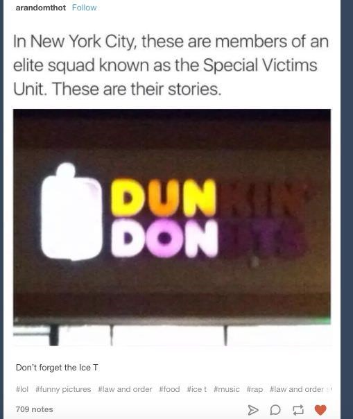 Law and Order Tumblr post with picture of broken Dunkin' Donuts sign