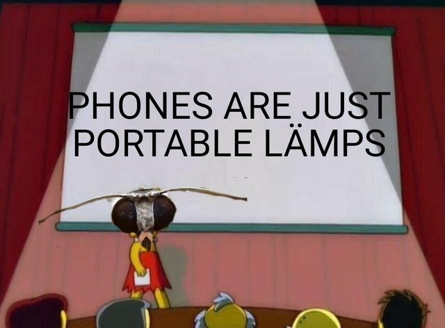 Lisa Simpson meme with Lisa as moth saying phones are portable lamps