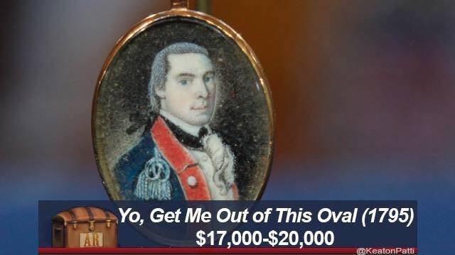 Portrait - Yo, Get Me Out of This Oval (1795) $17,000-$20,000 AR @KeatonPatt