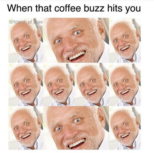 Face - When that coffee buzz hits you @friend of bae