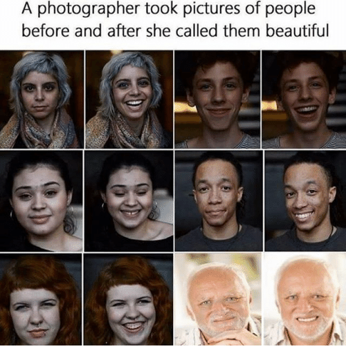 Face - A photographer took pictures of people before and after she called them beautiful