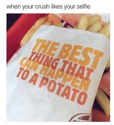 meme about being noticed by your crush and comparing yourself to a potato