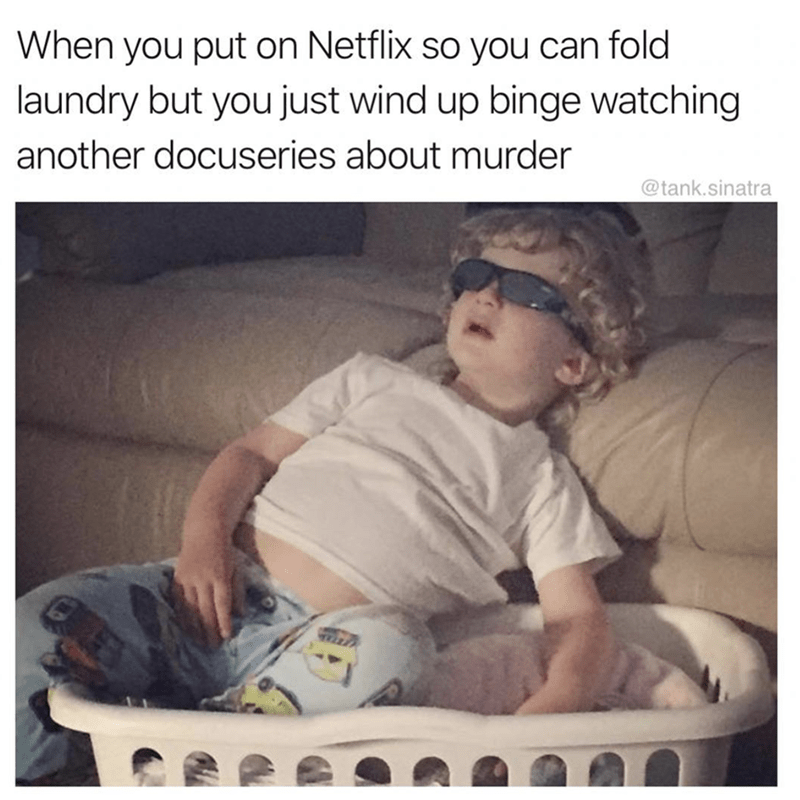 meme about getting distracted by Netflix with picture of boy watching TV from inside a laundry basket