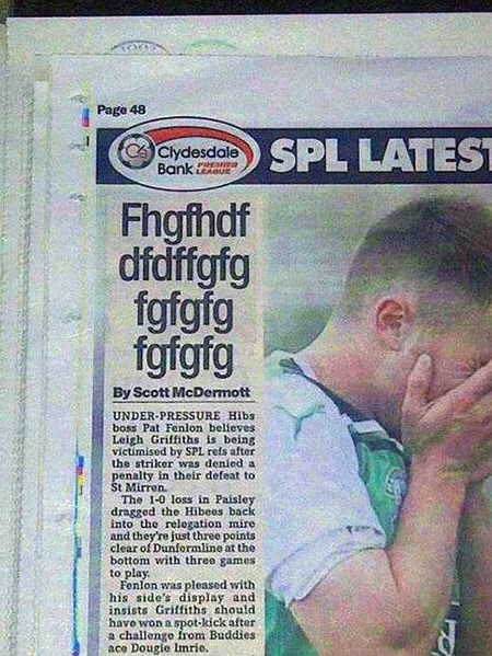 Text - Page 48 SPL LATEST Clydesdale PRESMIEa LEABUE Bank Fhgfhdf dfdffgfg fgfgfg fgfgfg By Scott McDermott UNDER-PRESSURE Hibs boss Pat Fenlon believes Leigh Griffiths is being victimised by SPL refs after the striker was denied a penalty in their defeat to St Mirren. The 1-0 loss in Paisley dragged the Hibees back into the relegation mire and they're just three points clear of Dunformline at the bottom with three games to play Fenlon was pleased with his side's display and insists Griffiths sh