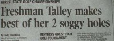Font - GIRLS STATE GOLF CHAMPIONSHIPS Freshman Talley makes best of her 2 soggy holes KENTUCKY GERLS STATE GOLF TOURNAMENT By dy Dealing