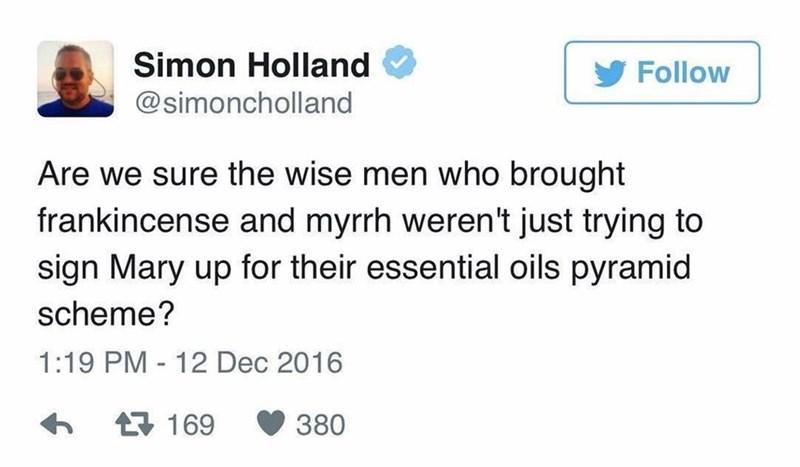 tweet about pyramid schemes involving essential oils