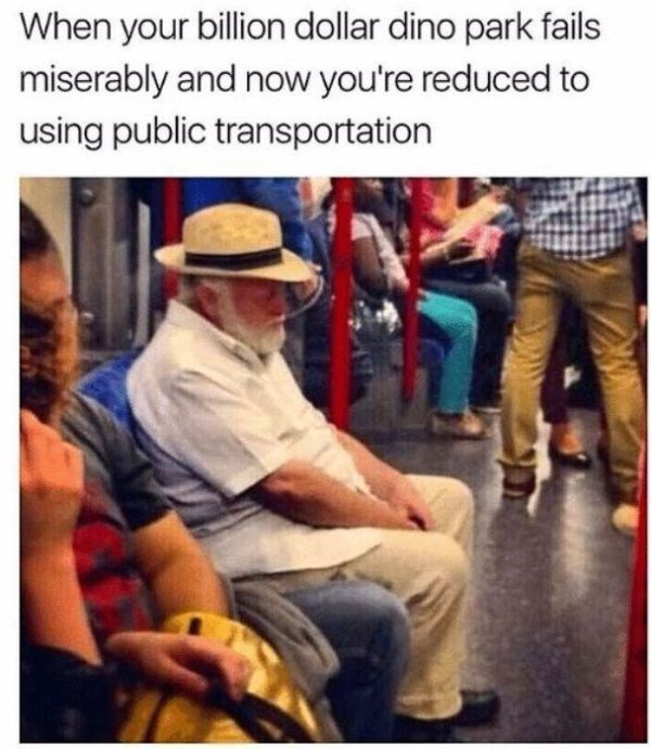 People - When your billion dollar dino park fails miserably and now you're reduced to using public transportation