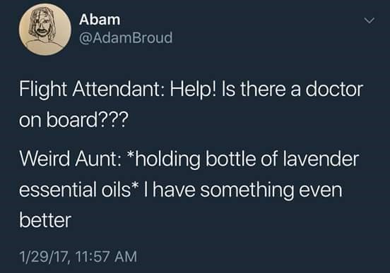 tweet about people using essential oils for everything