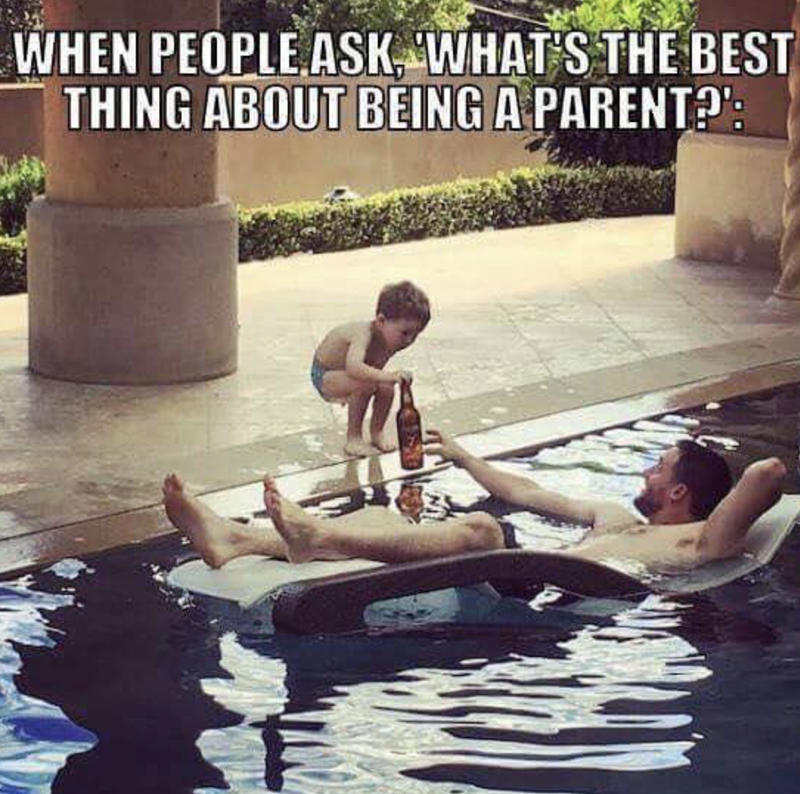 Water - WHEN PEOPLE ASK WHAT'S THE BEST THING ABOUT BEING A PARENT?':