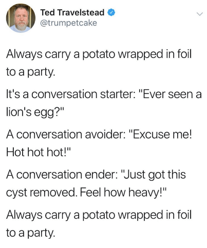 Funny tweet about bringing potato to party.