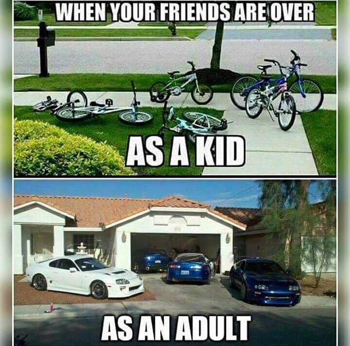 Motor vehicle - WHEN YOUR FRIENDS ARE OVER AS A KID AS AN ADULT