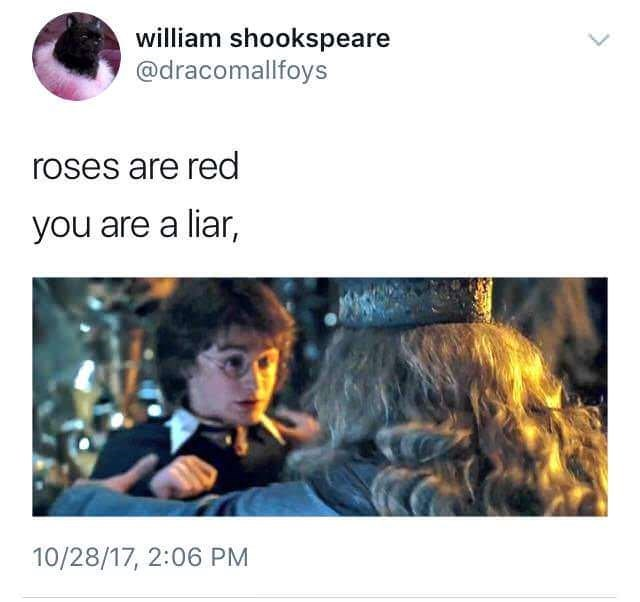 Text - william shookspeare @dracomallfoys roses are red you are a liar, 10/28/17, 2:06 PM