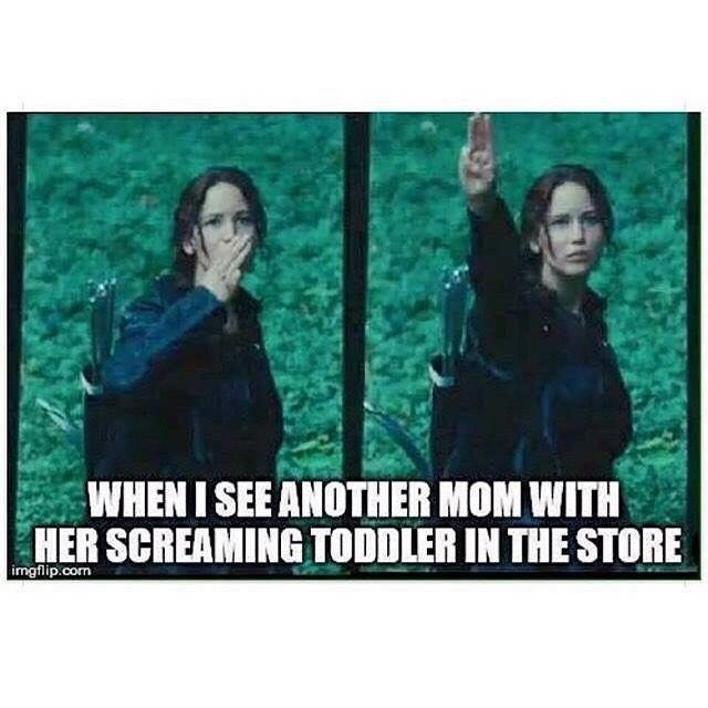 Poster - WHEN I SEE ANOTHER MOM WITH HER SCREAMING TODDLER IN THE STORE imgflip.com