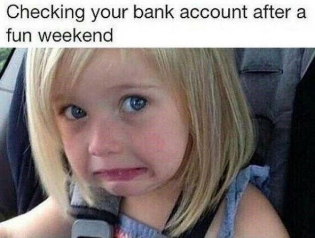 work meme about finding out how much money you spent on the weekend