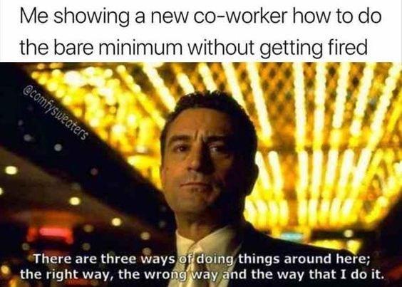 work meme about doing minimal work