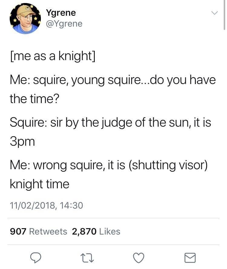 Funny meme about knights, twitter, tweet, puns.