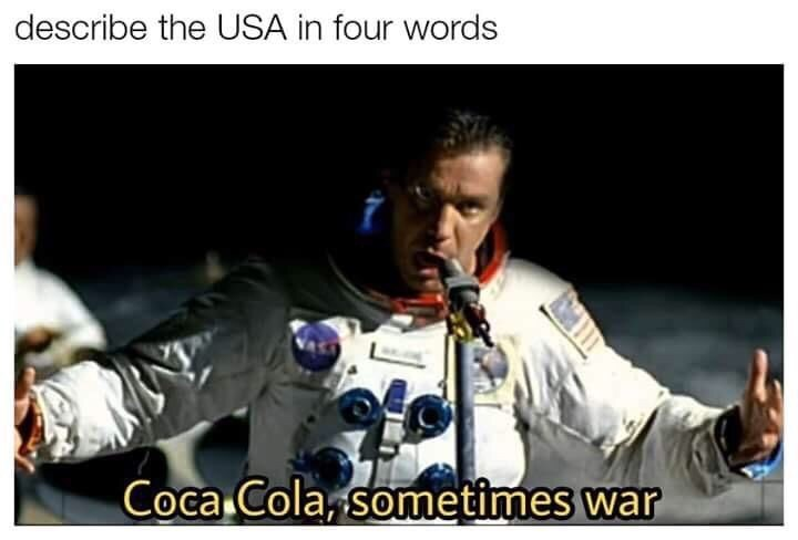 Music - describe the USA in four words Coca Cola sometimes war