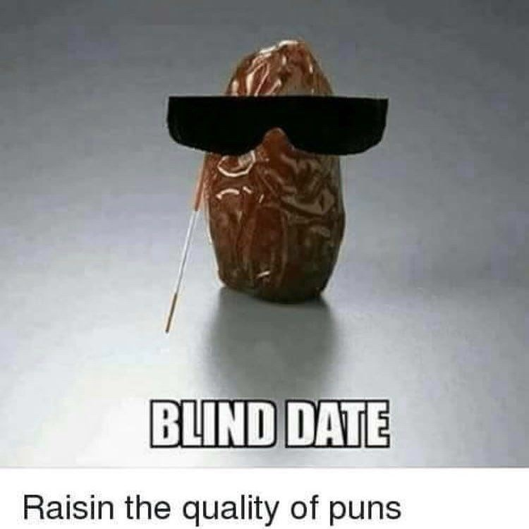 Font - BLIND DATE Raisin the quality of puns