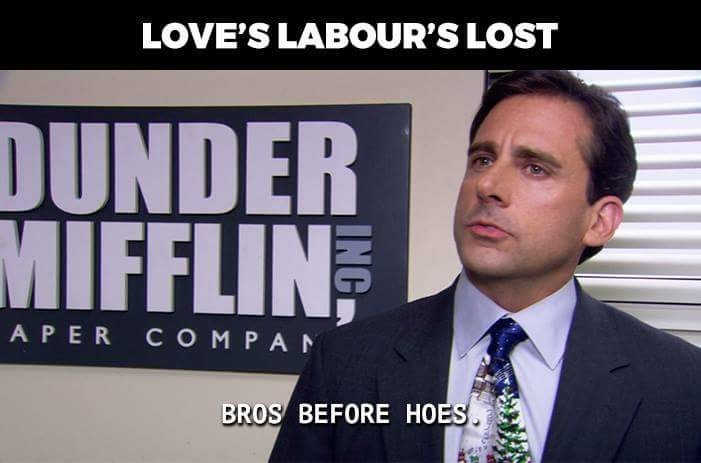 Job - LOVE'S LABOUR'S LOST DUNDER MIFFLIN APER COM PAN BROS BEFORE HOES