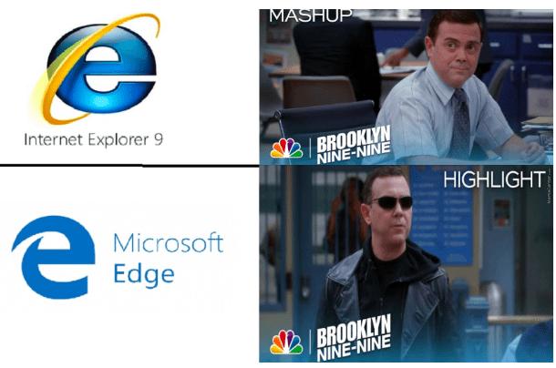 Product - MASHUP Internet Explorer 9 /BROOKLYN NINE-NINE HIGHLIGHT Microsoft Edge BROOKLYN NINE-NINE