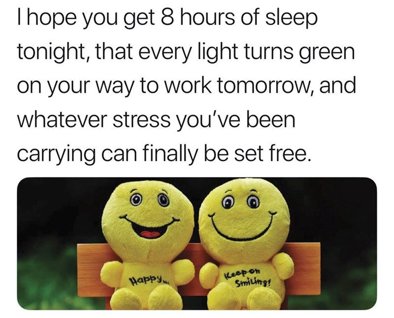 wholesome meme about wishing someone the best day