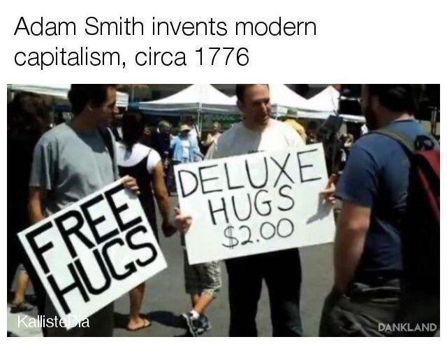 People - Adam Smith invents modern capitalism, circa 1776 FREE DELUXE HUGS $2.00 HUCS KallisteDa DANKLAND